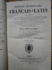 Nouveau Dictionnaire français latin Alfred de Wailly Edition 1878