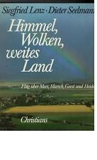 Siegfried Lenz - Himmel, Wolken , weites Land