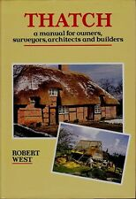 THATCH BOOK BY ROBERT WEST A MANUAL FOR OWNERS SURVEYORS ARCHITECTS & BUILDERS