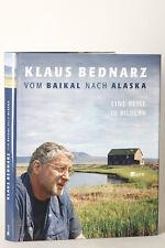 LIBRO: Por El Baikal Después De Alaska - Un Viaje en imágenes,Klaus bednarz