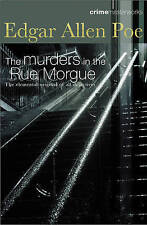 THE MURDERS IN THE RUE MORGUE -  by Edgar Allan Poe