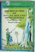 The Beech Tree & Johnny Jack and his Beginnings by Pearl S. Buck 1967 KURT WERTH
