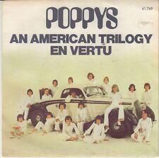 45 T SP LES POPPYS *AN AMERICAN TRILOGY*