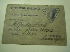 RARA TESSERA CINE CLUB ITALIANO 7-11-1945 SAN REMO - CINEMATOGRAFO -   C9-1065