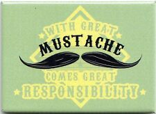MAGNET - With GREAT MUSTACHE comes GREAT RESPONSIBILTY for Barber Shop Hair Cut