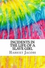 Squid Ink Classics: Incidents in the Life of a Slave Girl : Includes MLA...