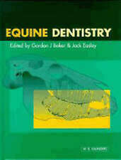 Equine Dentistry by Baker -ExLibrary