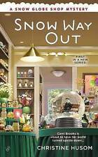NEW Snow Way Out (A Snow Globe Shop Mystery) by Christine Husom