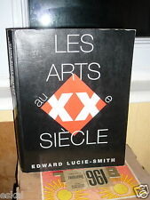 Lucie-Smith EdwardLes Arts Au XXe Siècle.