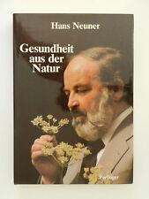Gesundheit aus der Natur Hans Neuner