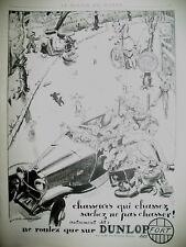 PUBLICITE DE PRESSE DUNLOP PNEU ILLUSTRATION DELARUE-NOUVELIERE FRENCH AD 1937