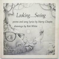 "~HARRY CHAPIN ""Looking.... Seeing"" 1975 Poems and Song Lyrics BRAND NEW~"