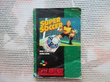 Notice Super soccer / Snes manuel Super soccer  PAL original Booklet *