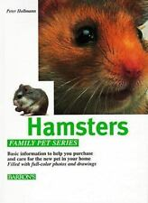 Hamsters: How to Care for Them, Feed Them, and Understand Them (Family Pet)