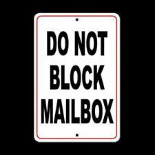 Do Not Block Mailbox Sign metal warning security metal driveway auto SDNB003
