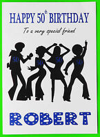 PERSONALISED 50th Birthday Card (Disco) BOY MALE FRIEND SON COUSIN GRANDSON 50