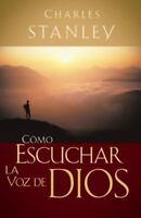 Como Escuchar La Voz de Dios (Paperback or Softback)