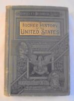 Higher History of the United States 1889 Hansell's Historical Series Hardcover