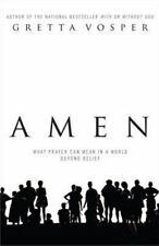 Amen: What Prayer Can Mean in a World Beyond Belief, Vosper, Gretta, Good Book