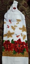 Handmade CROCHET TOP HANGING COTTON TOWEL  Christmas Poinsttias  Holly Berries