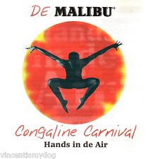 De Malibu - Congaline Carnival : Hands in de Air (cd 2008)