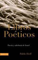 Libros Po?ticos, Los: By Pablo Hoff
