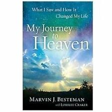 My Journey to Heaven : What I Saw and How It Changed My Life by Lorilee Craker a