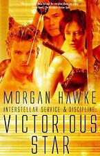 Interstellar Service & Discipline  : Victorious Star by Morgan Hawke...