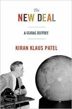 The New Deal: A Global History (America in the World), Patel, Kiran Klaus Book