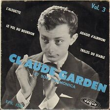 "CLAUDE GARDEN ""L' ALOUETTE"" HARMONICA 50'S EP VOGUE 1250"