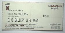THE POOZIES Concert Ticket Stub 2004 St.George`s Bristol