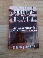 Gordon J. Horwitz - In The Shadow Of Death (First U.K. Hardback Ed. 1991) Ex-Lib