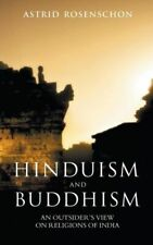 Hinduism And Buddhism, An Outsiders View On Religions Of India