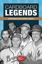Cardboard Legends : Interviews with Sports Greats by T. S. O'Connell (2010, P...