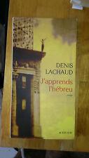 Denis Lachaud - J'apprends l'hébreu - Actes Sud