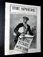 "1912 The SPHERE-White Star Liner ""Titanic"" Sinks Captain Smith said ""Be British"""