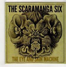 (GN668) The Scaramanga Six, The Eye & Skin Machine - DJ CD