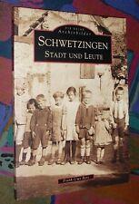SCHWETZINGEN (Rhein-Neckar-Region) - Stadt und Leute - Archivbilder # Sutton