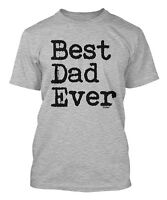 Best Dad Ever - Father's Day Dad Birthday Men's T-shirt