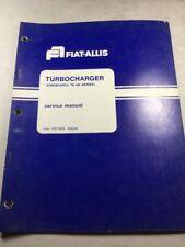 Fiat Allis Turbocharger (Airesearch TE-06 Series) Service Manual