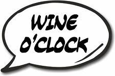 Speech Bubble - Wine O'Clock