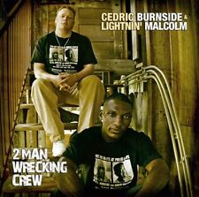 2 Man Wrecking Crew - Cedric & Lightnin' Malcolm Burnside (2008, CD NEUF)