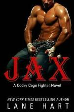 NEW Jax (A Cocky Cage Fighter) by Lane Hart