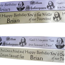 WILLIAM SHAKESPEARE PERSONALISED RIBBON for Events, Cakes, Floral display, gifts