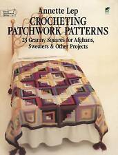 Crocheting Patchwork Patterns by Lep, Annette (Paperback book, 1981)