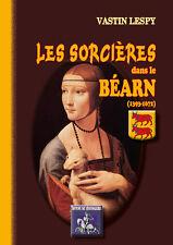 Les Sorcières dans le Béarn (1393-1672) - Vastin Lespy