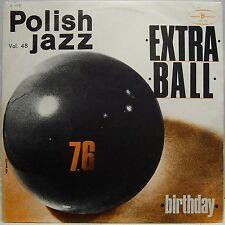 "Extra Ball BIRTHDAY Polish Jazz vol.48 1976 - Vinyl LP 12"" Near Mint"