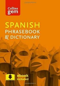 Collins Gem Spanish Phrasebook and Dictionary (Collins Gem), Collins Dictionarie