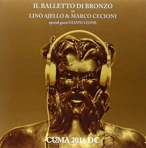 Cuma 2016 Dc - Il Ballet Di Bronze LP Vinyle No Music No Life