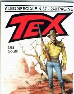 TEX ALBO GIGANTE 37 OLD SOUTH.SERGIO BONELLI EDITORE--CORRIERE VELOCE---